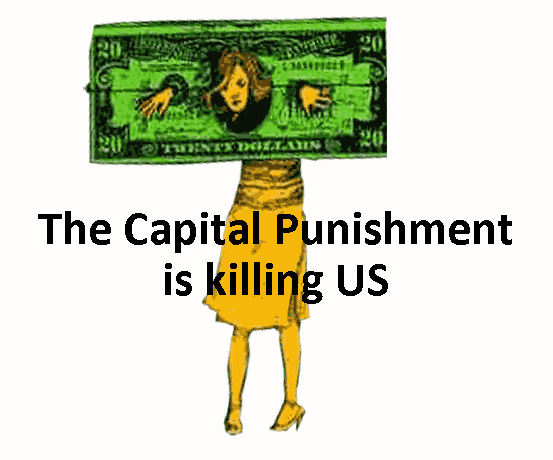 The Capital Punishment is killing US